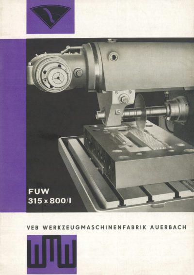 Universal-Konsol-Fräsmaschine AUERBACH WMW Fritz Heckert FUW 315x800 Bedienanleitung als Download