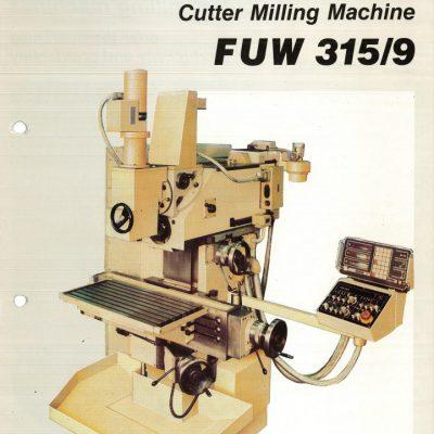 Universal-Konsol-Fräsmaschine AUERBACH WMW Fritz Heckert FUW 315 / 9 Bedienanleitung in Papierform
